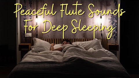 flute sounds for sleeping