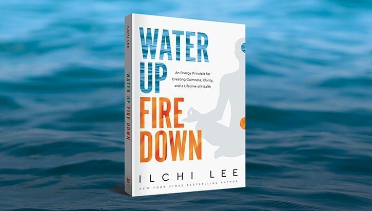 Water Up Fire Down book by Ilchi Lee