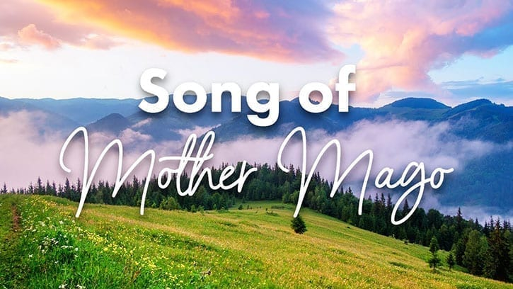Song of Mother Mago