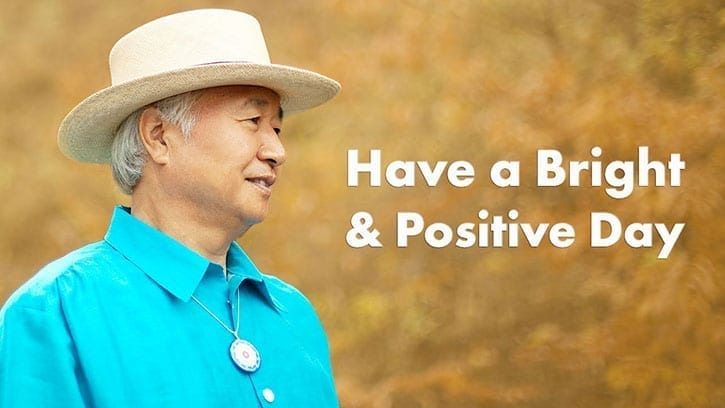 have a bright and positive day video
