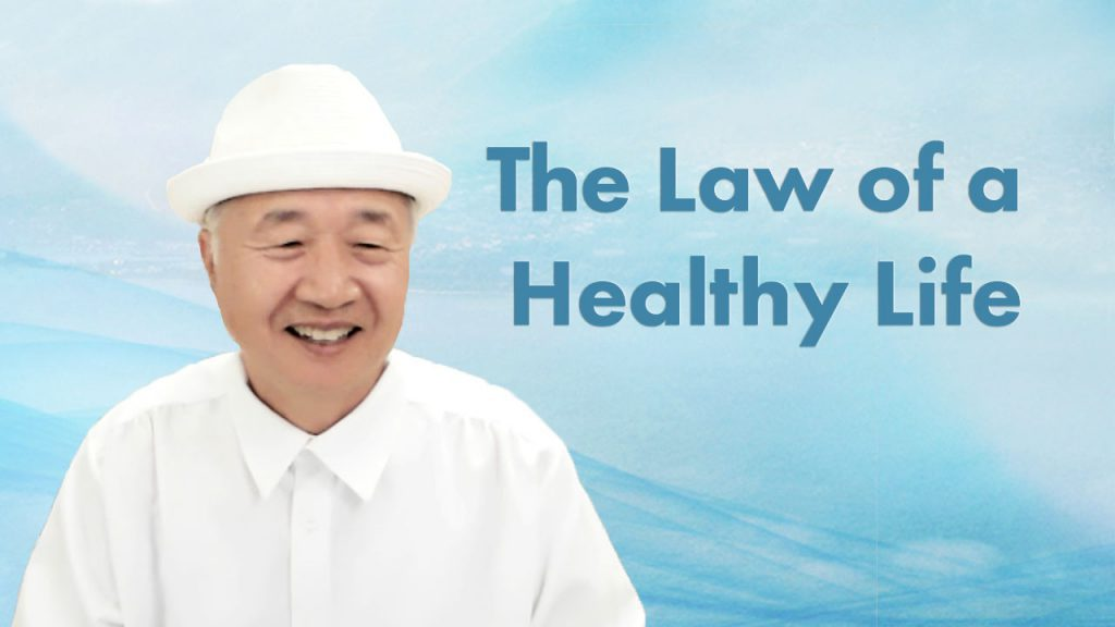 The Law of a Healthy Life