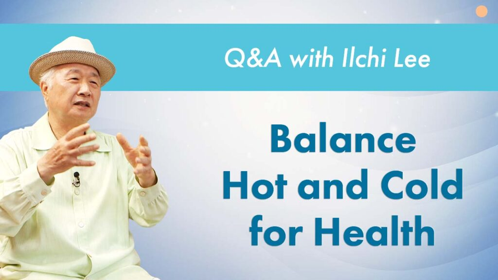 Balance hot and cold for health